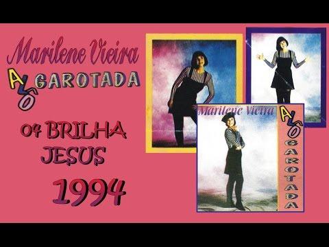 Baixar Marilene Vieira CD Alô Garotada... Musica 04 Brilha Jesus