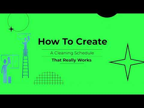 How to Create a House Cleaning Schedule That Works For You