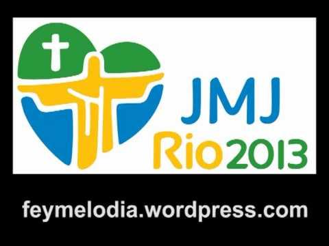 Himno oficial JMJ Río de Janeiro 2013