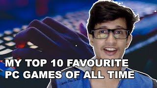 My Top 10 Favourite PC Games Of All Time