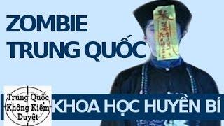 6 Loài Thây Ma hay Zombie ở Trung Quốc   Khoa Học Huyền Bí