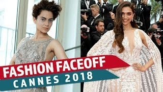 Cannes 2018: Fashion Faceoff   Deepika Padukone vs Kangana Ranaut   Pinkvilla