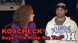 UFC 157: Welterweight Josh Koscheck Says,