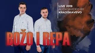 Božo i Repa - Šiša - (Uživo 2019)