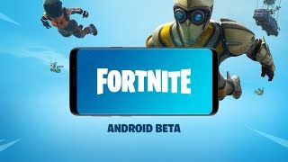 Fortnite Battle Royale Android beta launched