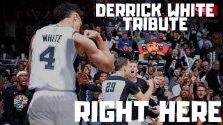 Derrick White Tribute - Right Here ᴴᴰ