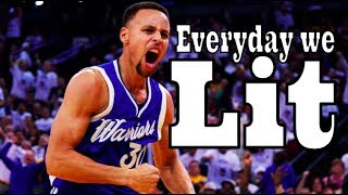 """Stephen Curry Mix ~ """"Everyday We Lit"""""""