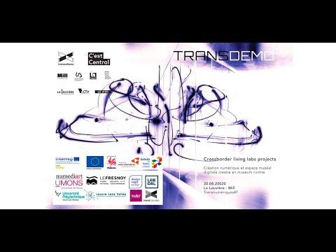 Transdemo - Crossborder living labs projects @ Transnumeriques 2020   Mill - La Louvière