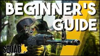 Squad 1.0 - A Beginner's Guide For New Players!