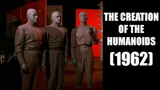 The Creation of the Humanoids (1962) VOSTFR - Film complet