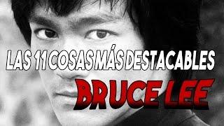 Las 11 cosas más curiosas e interesantes de BRUCE LEE!!