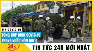 Tin tức Covid-19 mới nhất hôm nay Chiều 10/5 | Dich Virus Corona Việt Nam hôm nay | TIN TỨC TV24H