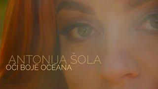 Antonija Šola - Oči Boje Oceana (official video 2019)