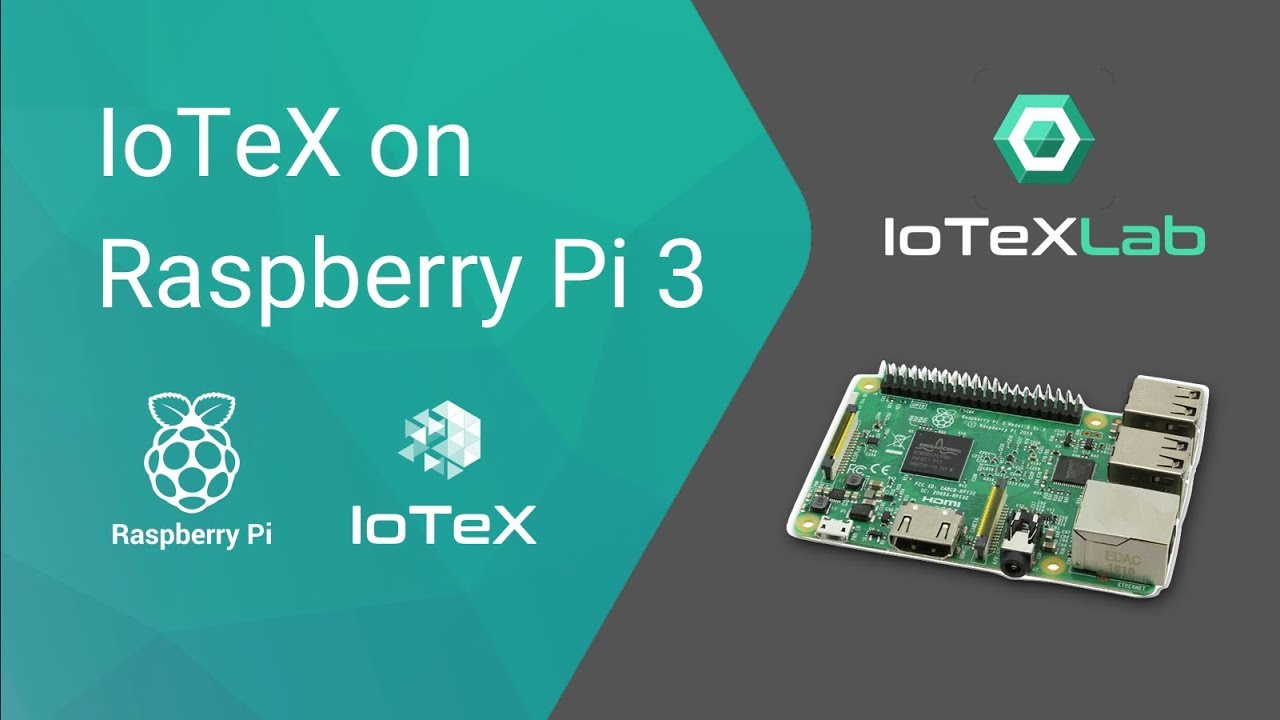 Raspberry Tutorial #1 - Running a IoTeX Full Node on Raspberry Pi 3 b+