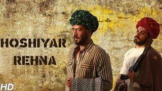 Hoshiyar Rehna – Baadshaho