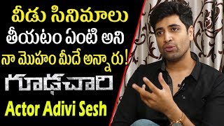 Goodachari Adivi Sesh about Tollywood entry..