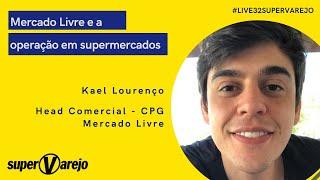 Mix Palestras   MercadoLivre e a operação em supermercados   Kael Lourenço