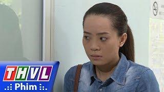 THVL | Con đường hoàn lương - Phần 2 - Tập 19[1]: Trinh không biết Sơn có phải kẻ máu lạnh hay không
