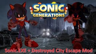 Sonic Generations PC - Sonic EXE Character Mod - Music Videos