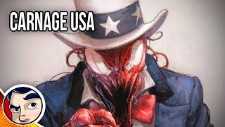 """Carnage USA """"Carnage Takes Over The World?"""" - Complete Story 
