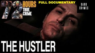 72 Hours: True Crime | S2E2 | The Hustler