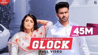 Glock – Mankirt Aulakh Video HD