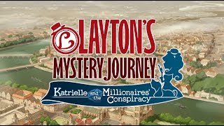 Layton's Mystery Journey: Katrielle and The Millionaires' Conspiracy - Trailer 1
