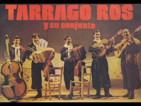 Tarragó Ros - El gateao - El tapecito - Cañada mala