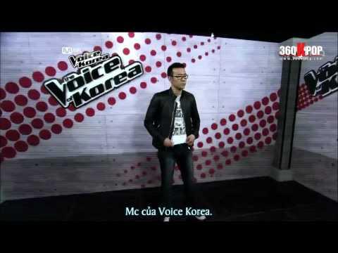 [Vietsub] The Voice of Korea Ep 03 P3/6 [360Kpop.com]