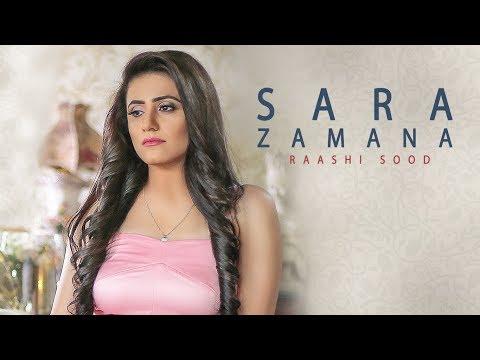 Sara Zamana: Raashi Sood (Full Song) Navi Ferozepur Wala - HIten