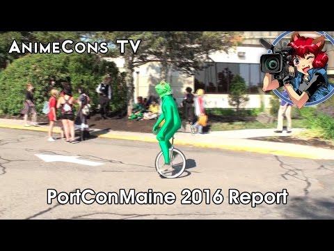 AnimeCons TV - PortConMaine 2016 Report
