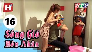 Sóng Gió Hôn Nhân - Tập 16 | Phim Tình Cảm Việt Nam Hay Nhất 2017