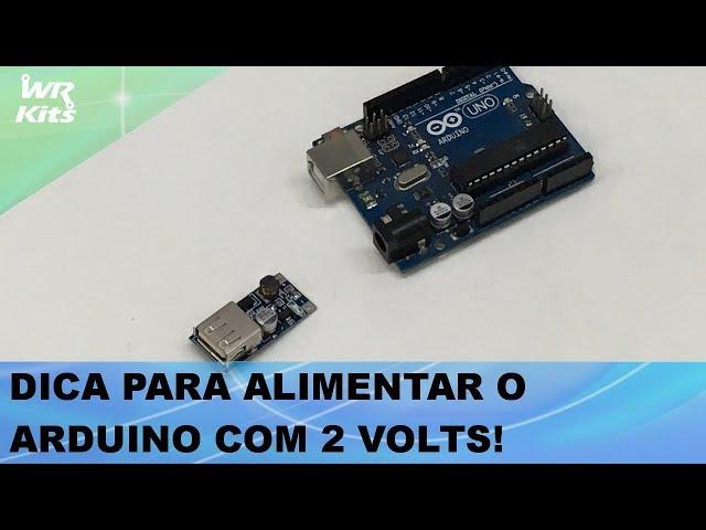 DICA PARA ALIMENTAR O ARDUINO COM 2 VOLTS