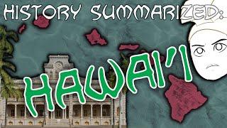 History Summarized: Hawai'i