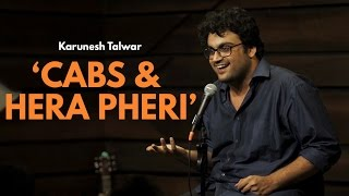 Cab Drivers and Hera Pheri | Stand-up Comedy by Karunesh Talwar