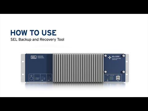 How to Use SEL Backup and Recovery Tool