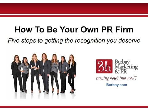 How to Be Your Own PR Firm