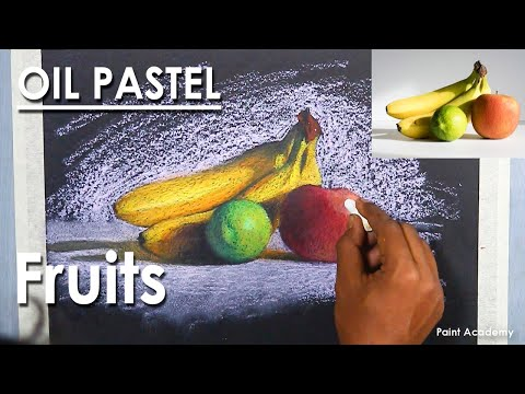 Oil Pastel Still Life Drawing : How to Color A Composition on Fruits