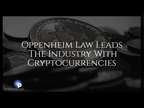 Oppenheim Law Leads Industry, Now Accepts Cryptocurrencies