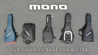 Our favorite gig bags for guitar - Mono Bags Review