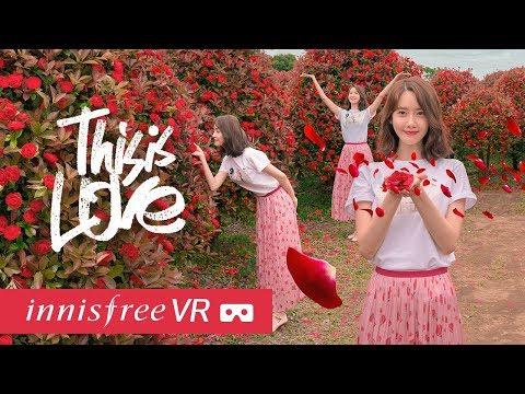 [윤아만나기] innisfree VR - ThisisLOVE (feat. O.WHEN)