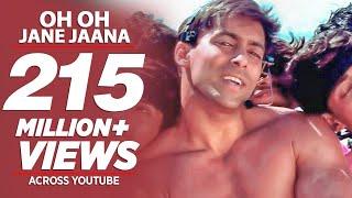 """""""Oh Oh Jane Jaana"""" Salman Khan Full Song   Pyaar Kiya Toh Darna Kya"""