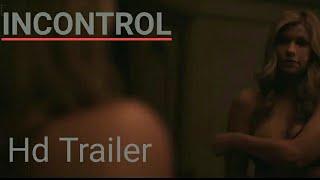 INCONTROL Official Trailer (2018) Sci-Fi Movie [HD