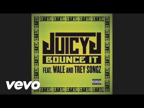 Baixar Juicy J - Bounce It (Audio) ft. Wale, Trey Songz
