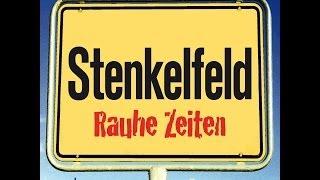Stenkelfeld – Rauhe Zeiten