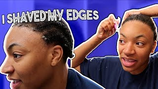 I SHAVED MY FREAKIN EDGESS OMG LOL! | VLOG
