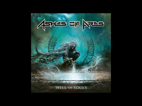 Ashes Of Ares - Well Of Souls {Full Album}
