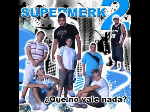 SUPERMERK2 - PARATE DE MANO.wmv