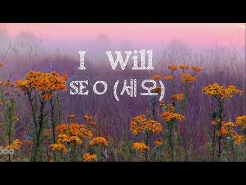 SE O (세오) - I Will