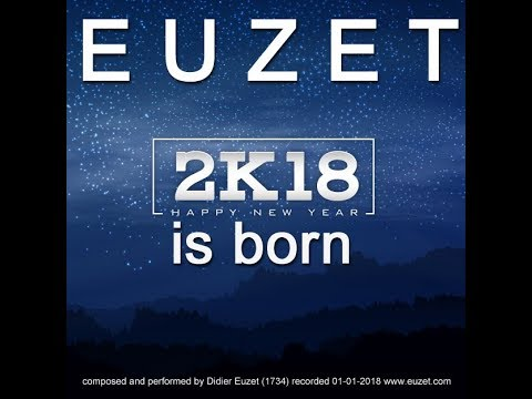 2K18 is BORN - EUZET (1734)